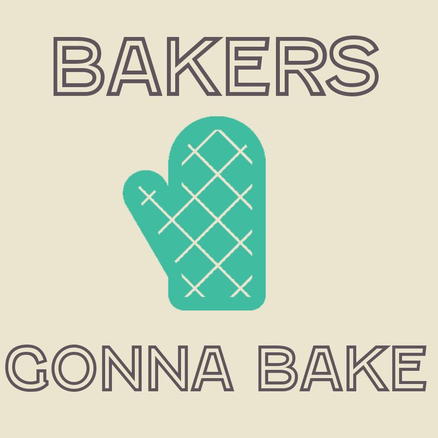 bakersgonnabake